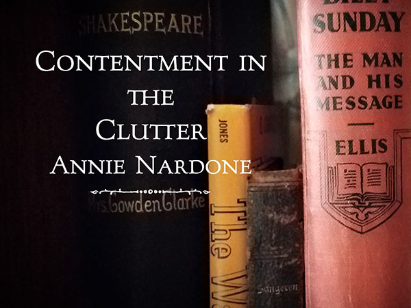 Contentment In the clutter